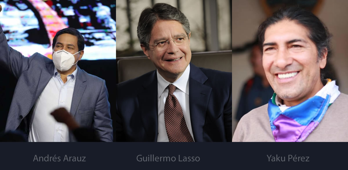 Andrés Arauz . Guillermo Lasso - Yaku Perez