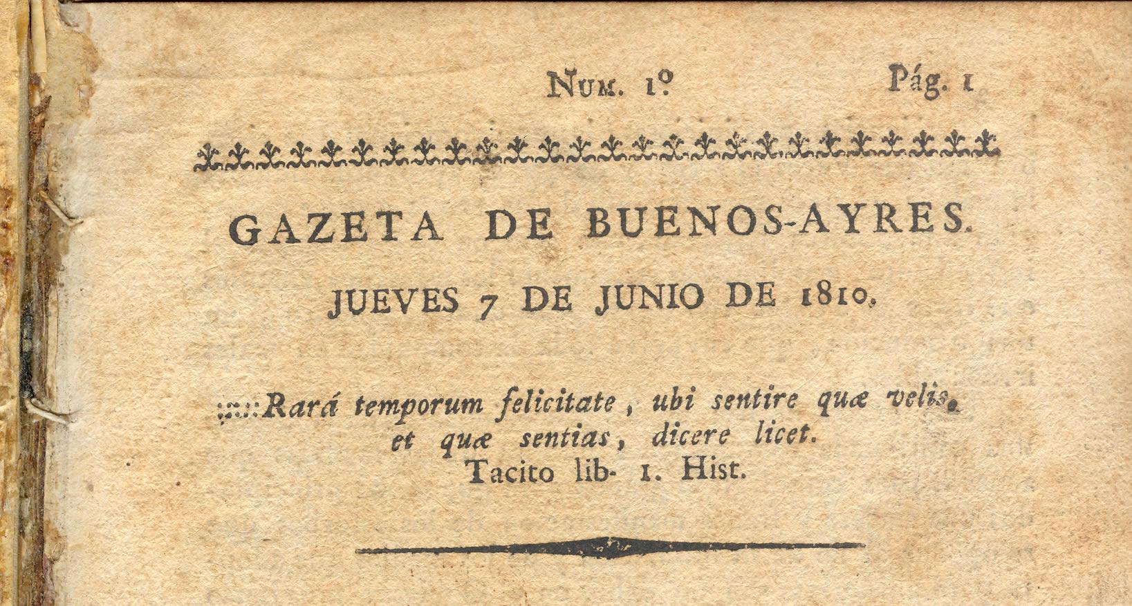 El 7 de junio se celebra el día del periodista en Argentina, en homenaje a la aparición del primer periódico patrio, La Gazeta de Buenos Ayres, fundada por Mariano Moreno en 1810.