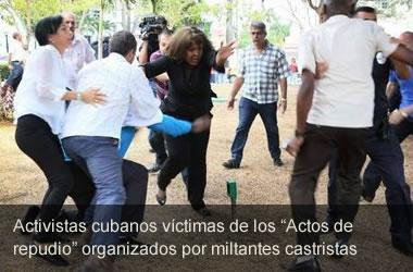 Actos de Repudio perpetrados por militantes castristas.