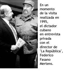 El empresario Federico Fasano y el dictador cubano Fidel Castro.