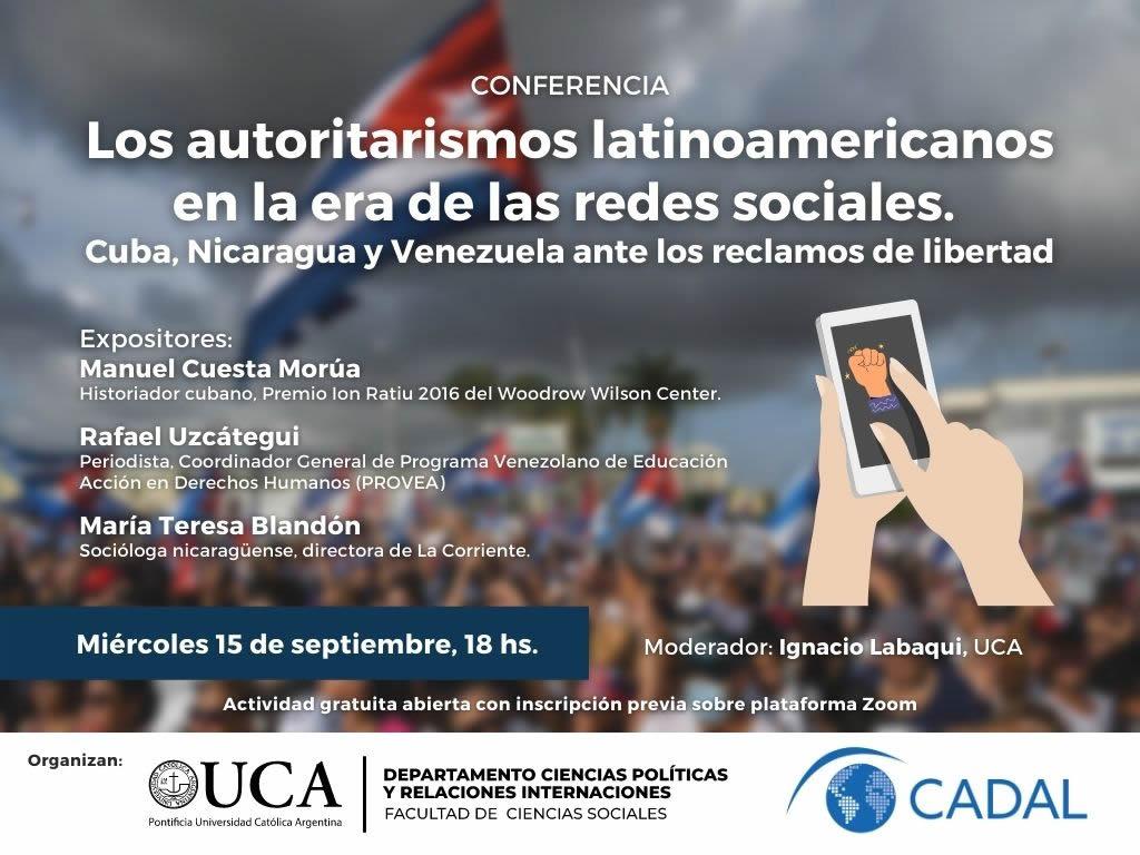 Los autoritarismos latinoamericanos en la era de las redes sociales. Cuba, Nicaragua y Venezuela ante los reclamos de libertad