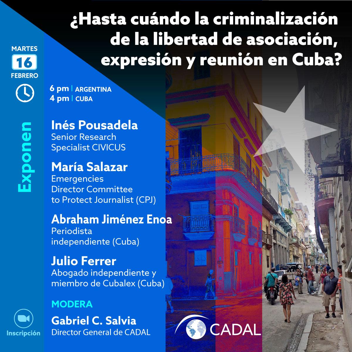 ¿Hasta cuándo la criminalización de la libertad de asociación, expresión y reunión en Cuba?