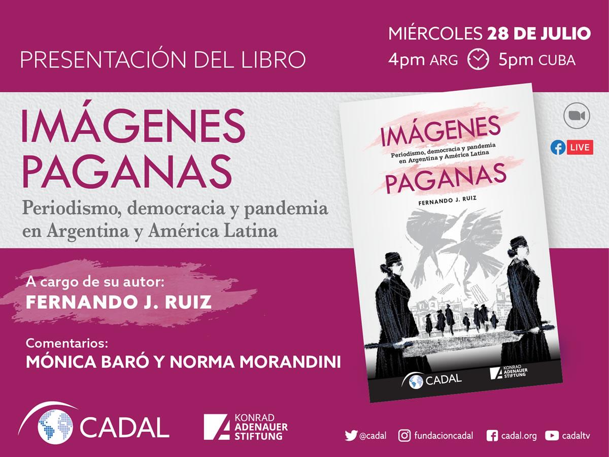 """Presentación del libro """"Imágenes paganas: periodismo, democracia y pandemia en Argentina y América Latina"""""""