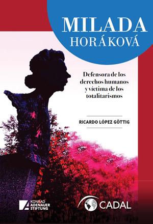 Milada Horáková: Defensora de los Derechos Humanos y víctima de los totalitarismos