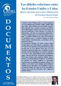 Las difíciles relaciones entre los Estados Unidos y Cuba: algunas sugerencias para la nueva administración del Presidente Barack Obama